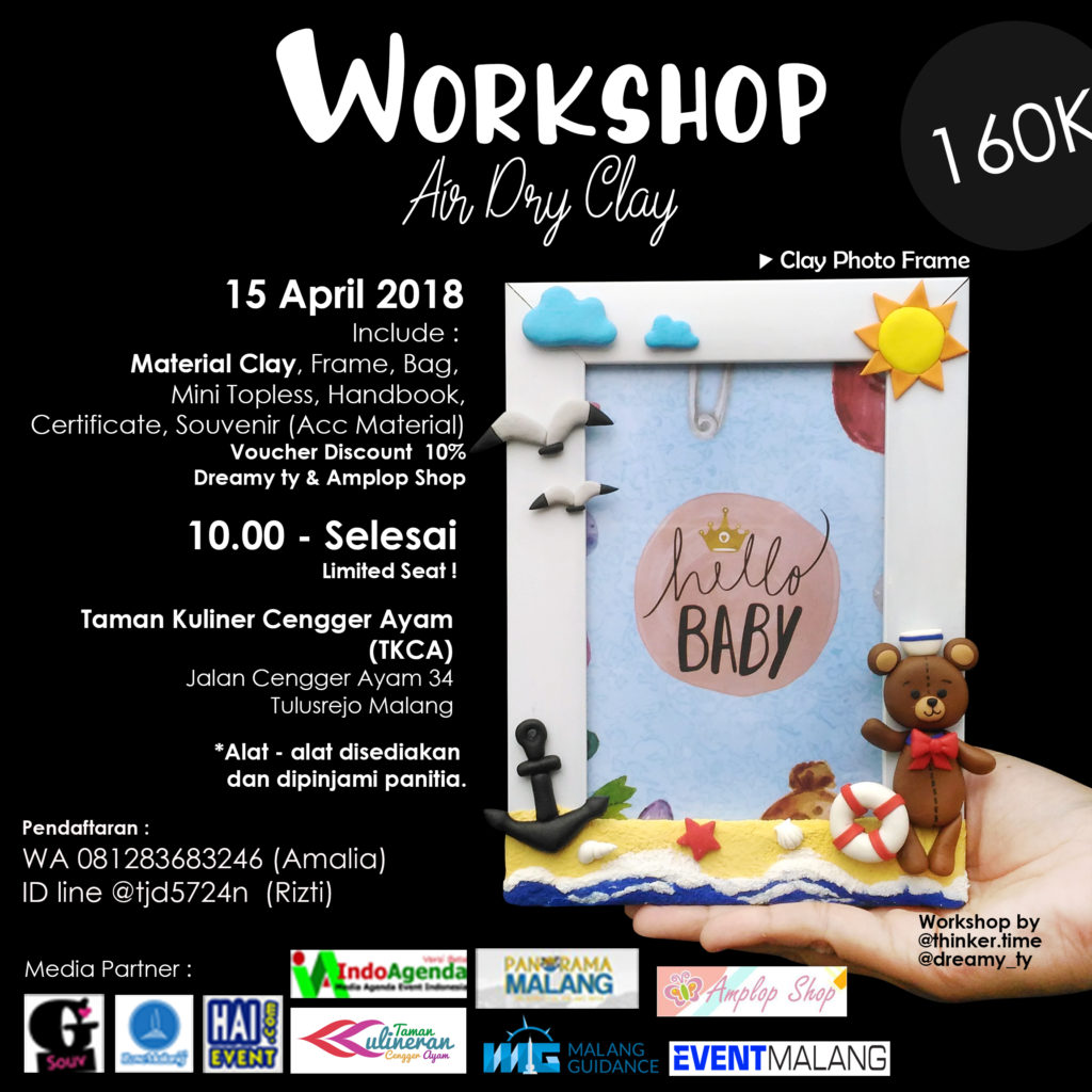 Workshop Air Dry Clay Clay Photo Frame - Taman Kuliner Cengger Ayam, 15 April 2018