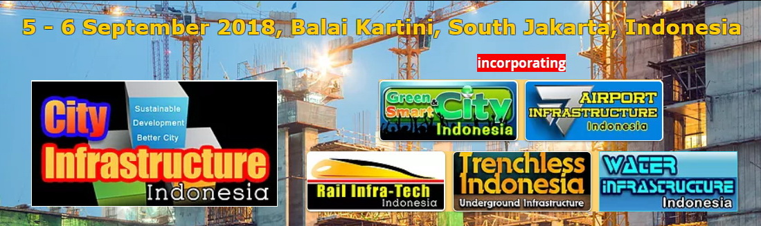 City Infrastructure Indonesia (CII) - Balai Kartini Jakarta, 5-6 September 2018