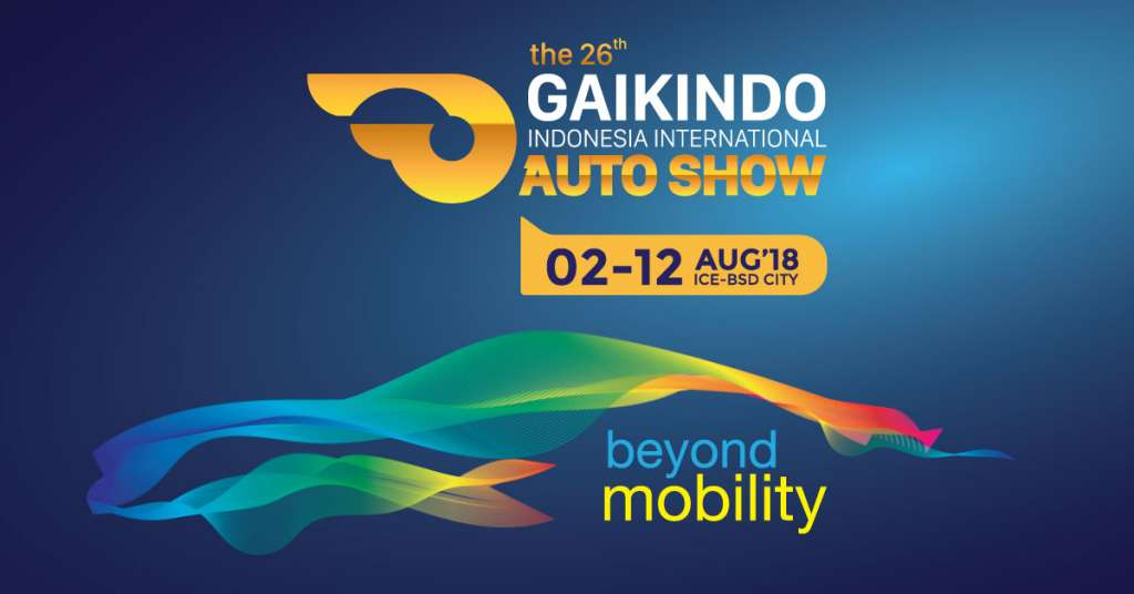 GAIKINDO Indonesia International Auto Show (GIIAS) - ICE BSD City, 2-12 Agustus 2018