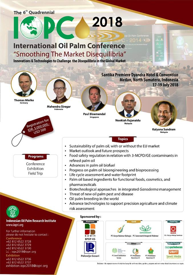 International Oil Palm Conference (IOPC) - The Santika Premiere Dyandra Hotel Medan, 17-19 Juli 2018