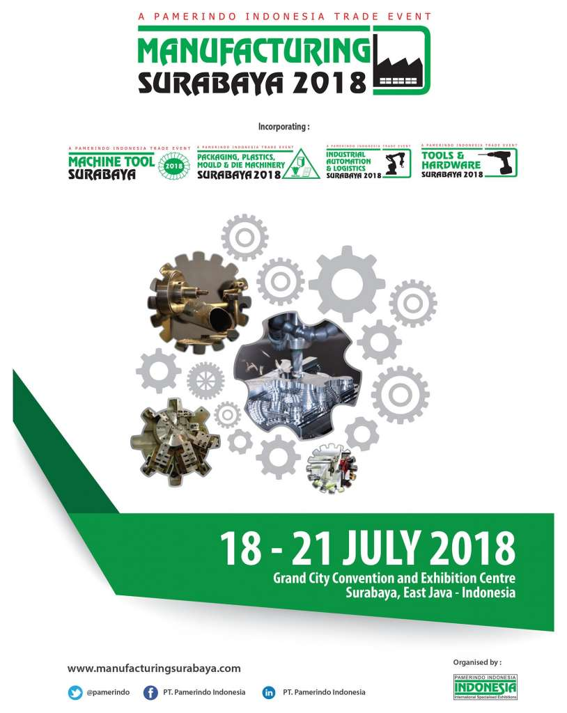 Manufacturing Surabaya - Grand City Convention & Exhibition Centre, 18-20 Juli 2018