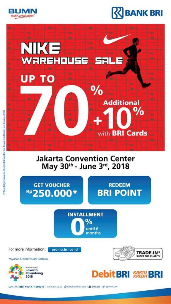 NIKE Warehouse Sale - Jakarta Convention Center, 30 Mei - 3 Juni 2018