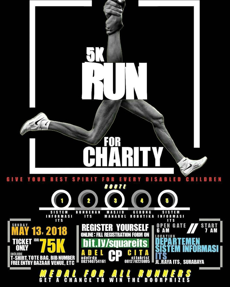 Run For Charity by Square - ITS Surabaya, 13 Mei 2018