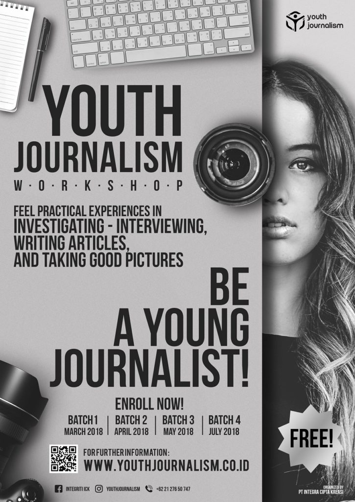 Youth Journalism Workshop - Jakarta, 28-29 Juli 2018
