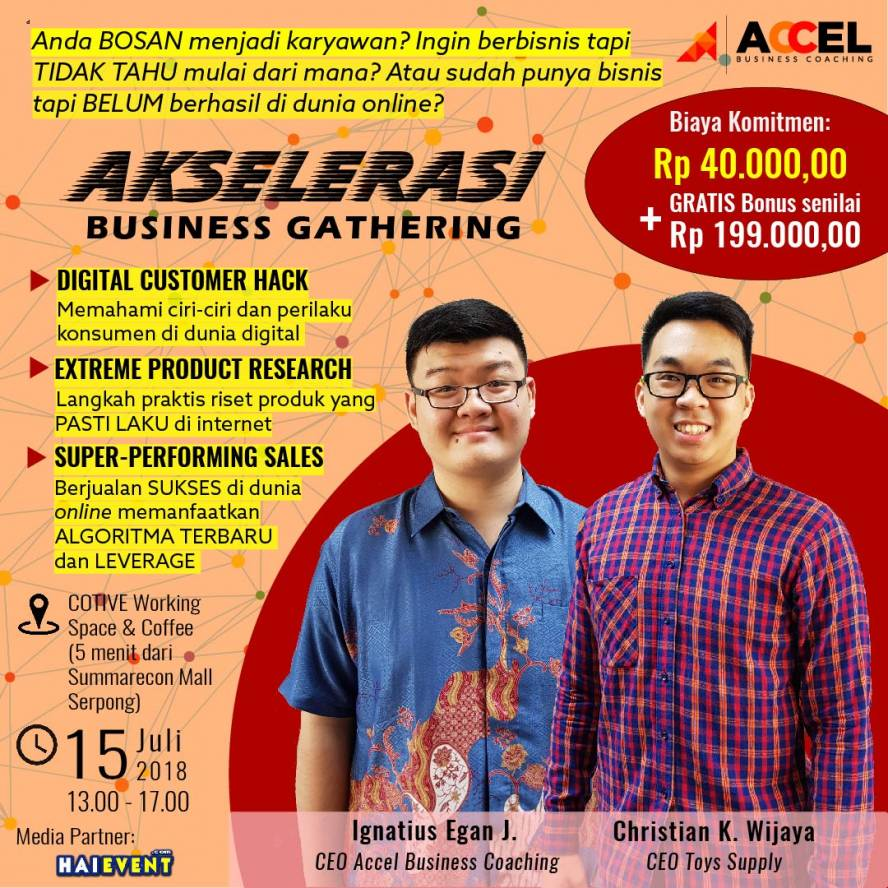 AKSELERASI Business Gathering Kupas Tuntas Trik Berbisnis Online - Cotive Working Space & Coffee, 15 Juli 2018