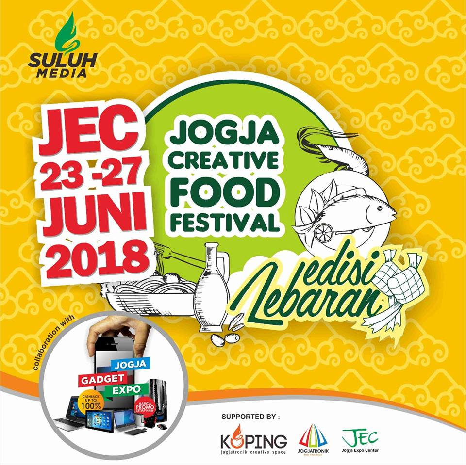 Jogja Creative Food Festival - Jogja Expo Center, 23-27 Juni 2018