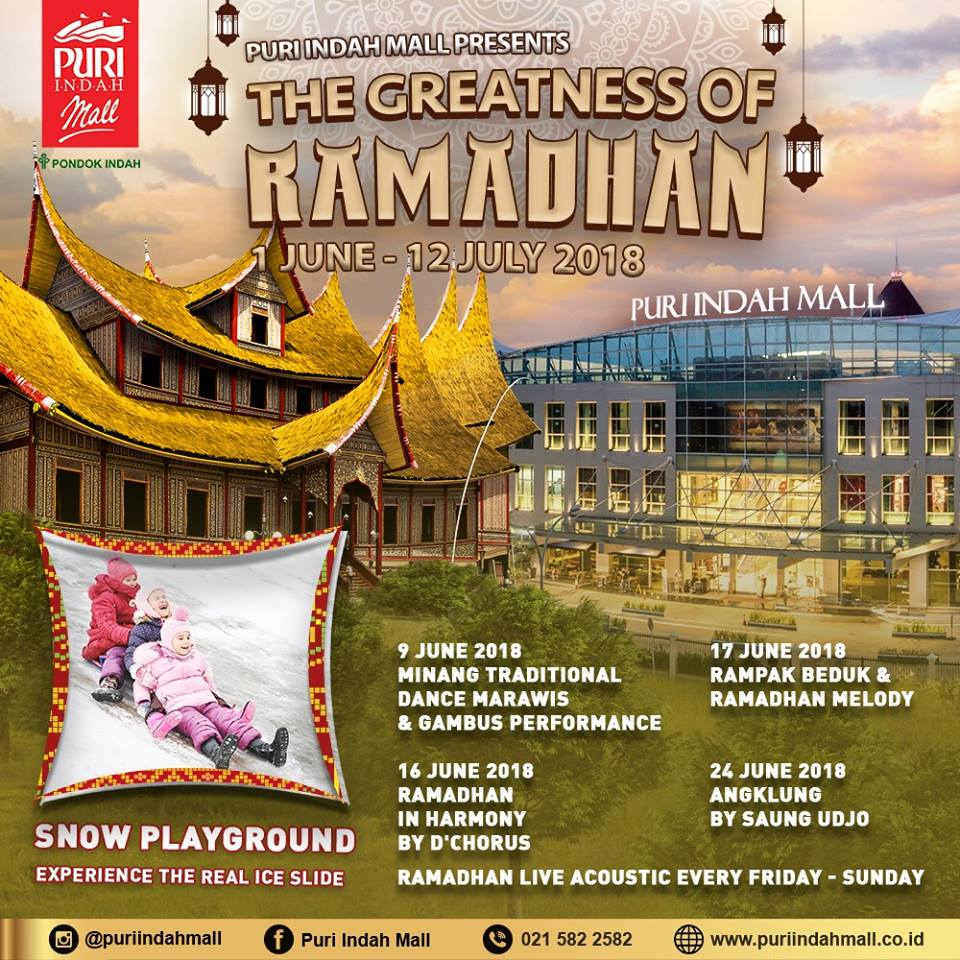 The Greatness of Ramadhan - Puri Indah Mall Jakarta, 1 Juni – 12 Juli 2018