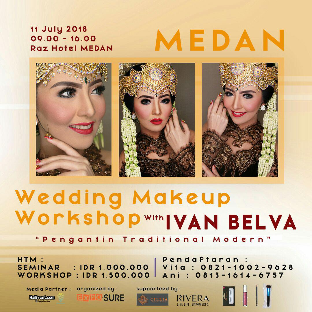 Wedding Makeup Workshop with Ivan Belva - Raz Hotel Medan, 11 Juli 2018