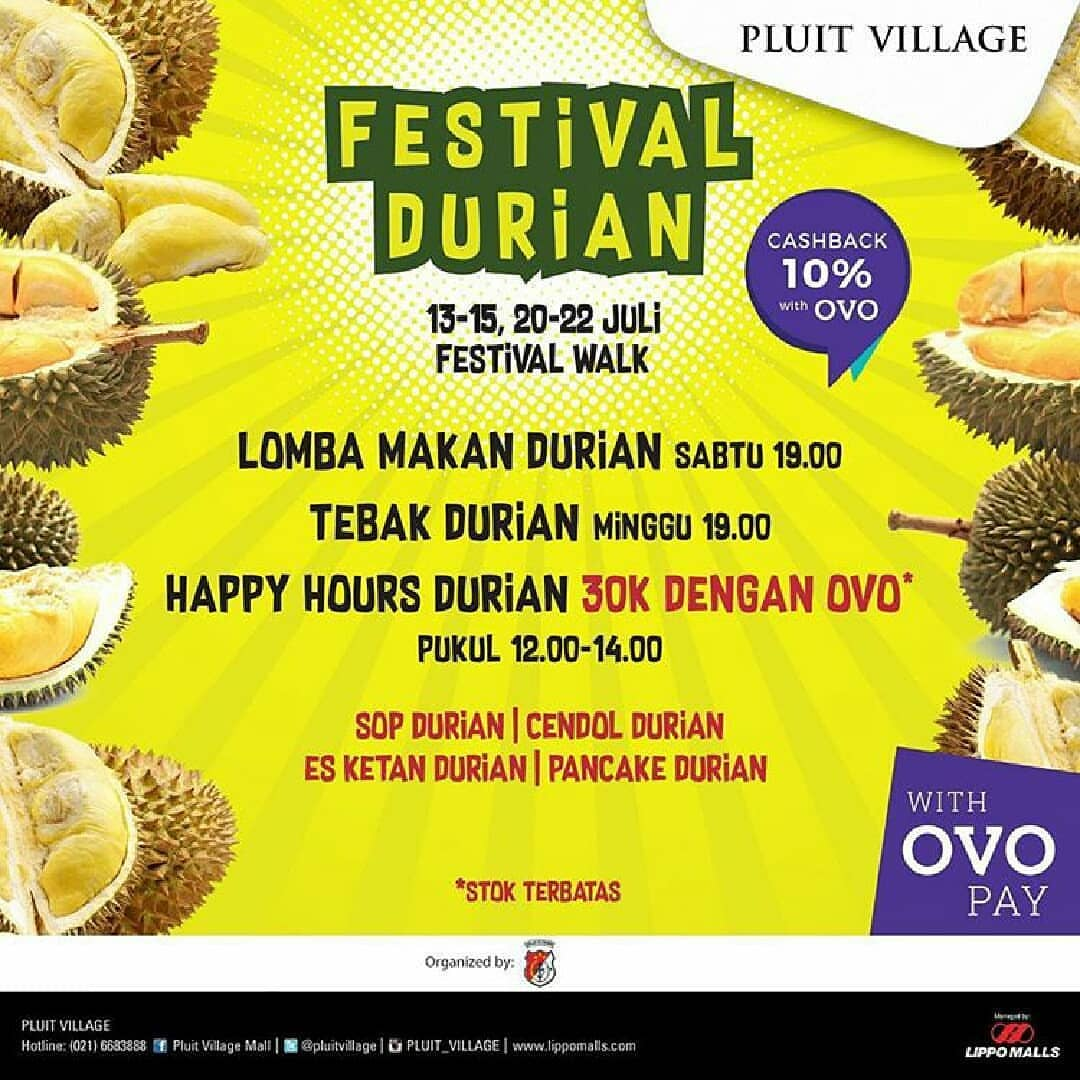 Festival Durian - Pluit Village Mall, 13-15 & 20-22 Juli 2018