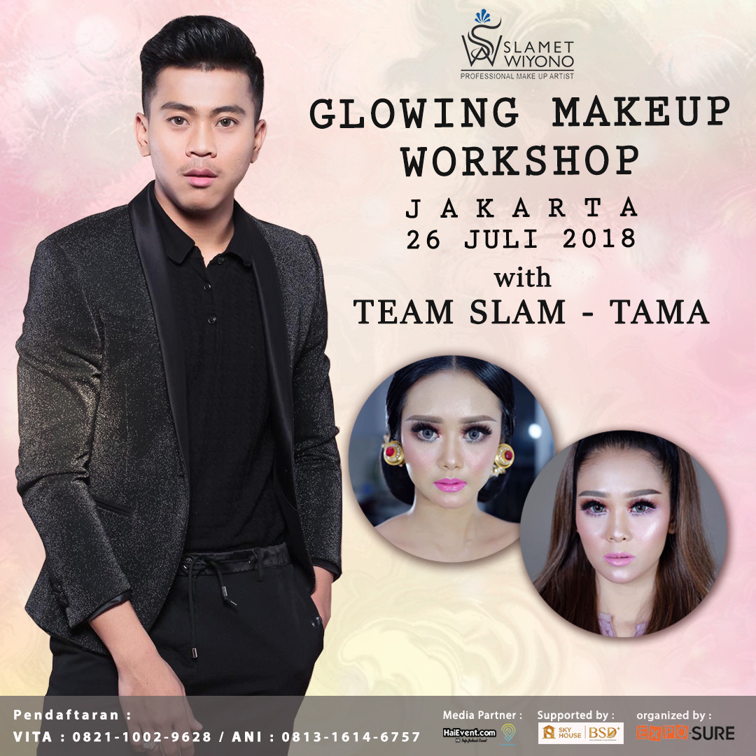 Glowing Makeup Workshop with Tama - UOB Plaza Jakarta, 30 Juli 2018