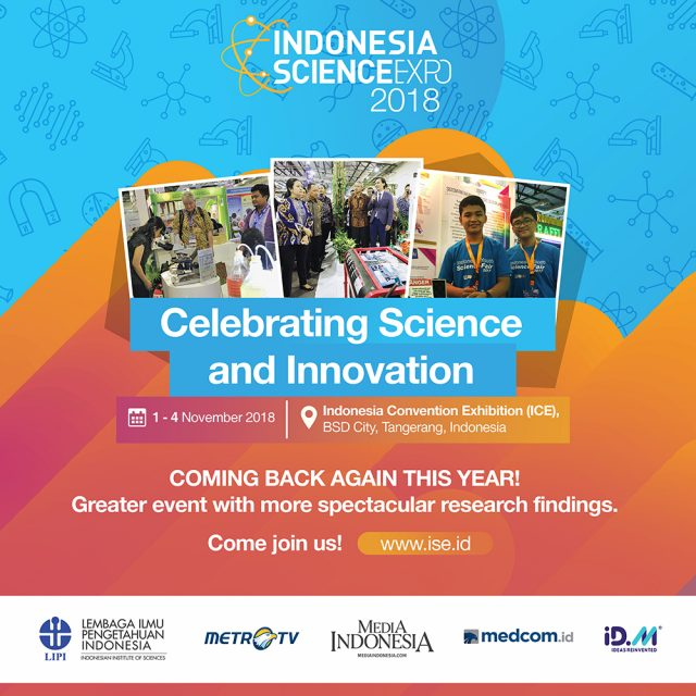 Indonesia Science Expo (ISE) - ICE BSD City, 1-4 November 2018