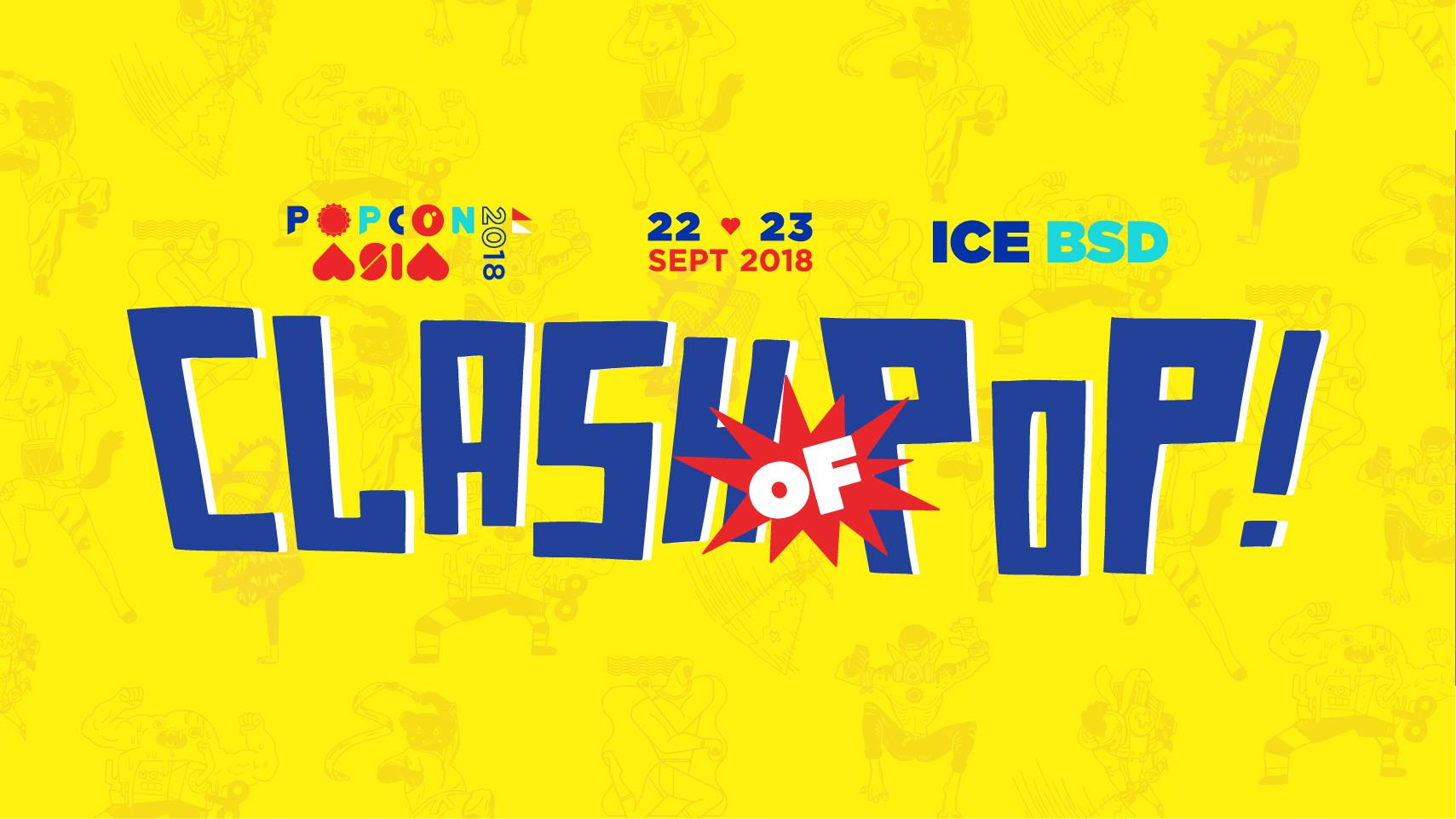 POPCON Asia - ICE BSD City, 22-23 September 2018