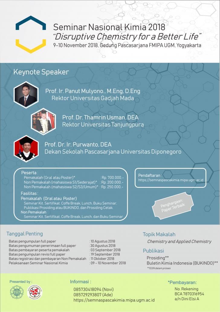 "Seminar Nasional Kimia ""Disruptive Chemistry for a Better Life"" - UGM, 9-10 November 2018"
