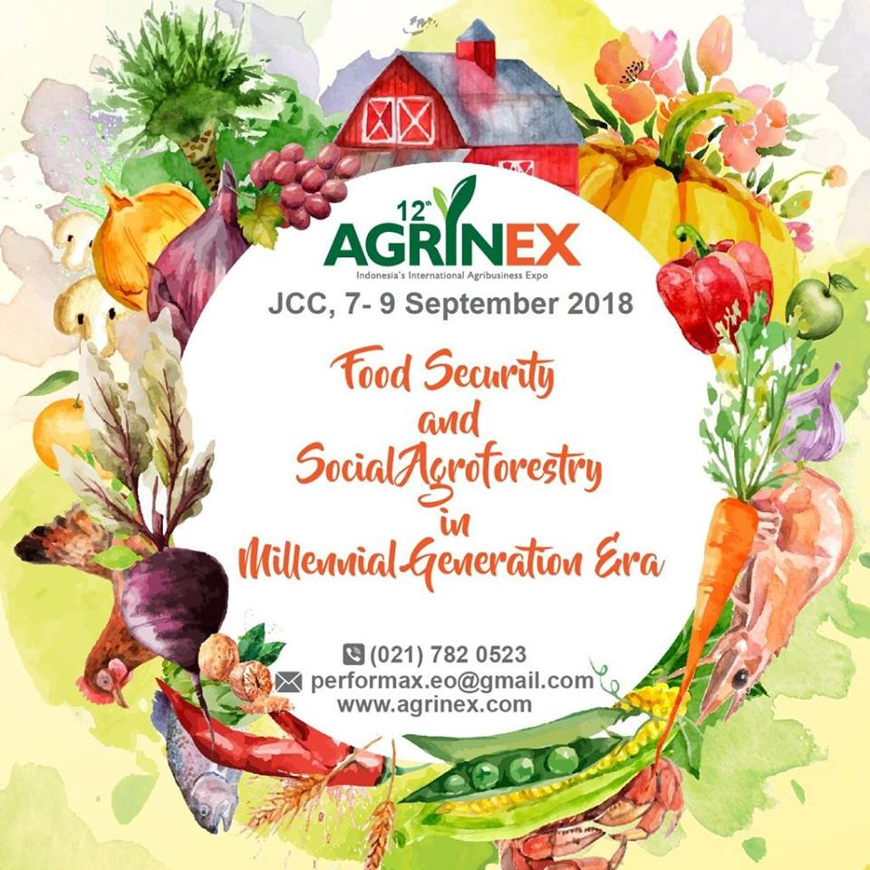 The 12th Agrinex Expo - Jakarta Convention Center, 7-8 September 2018