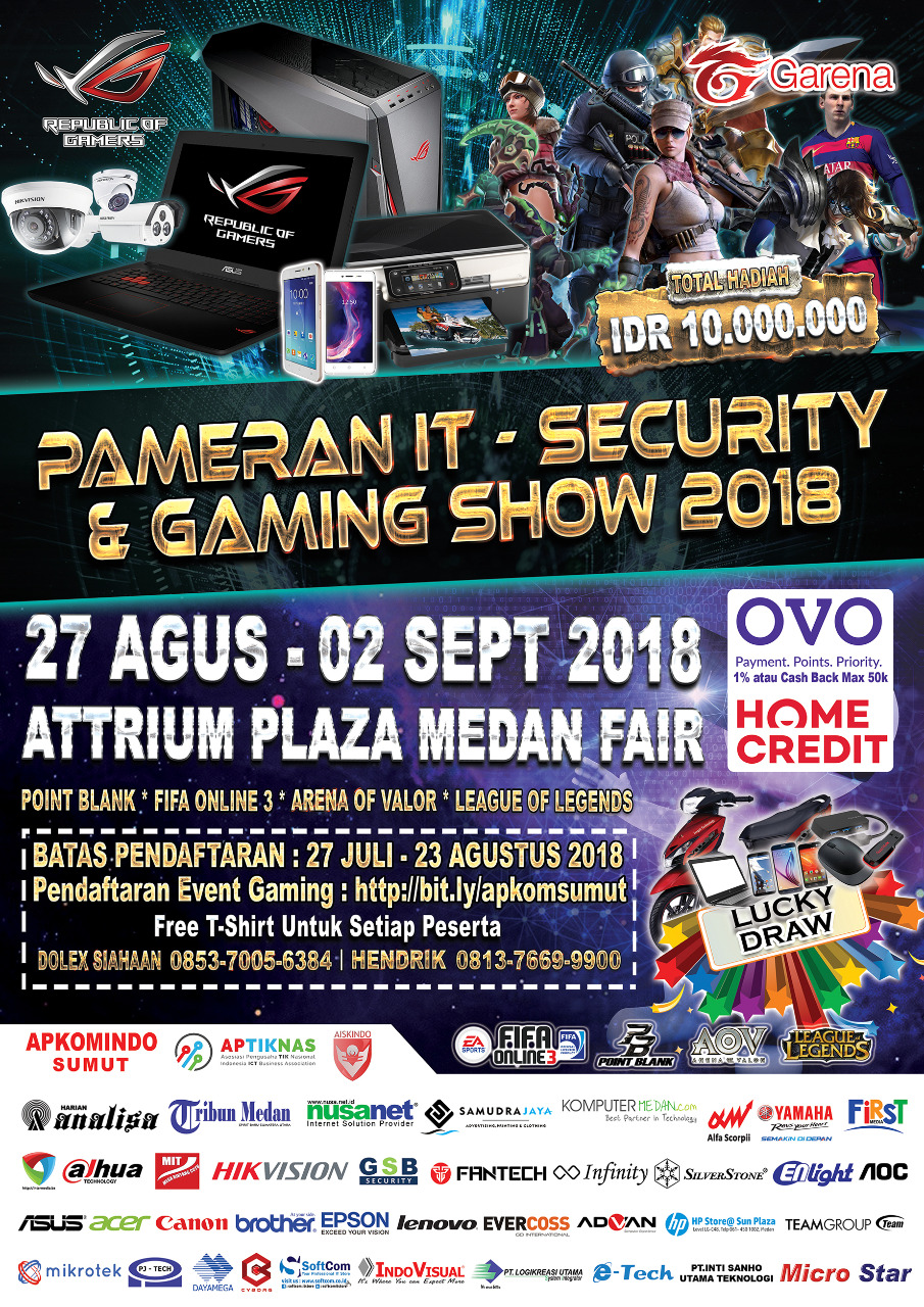 Pameran IT-Security & Gaming Show - Atrium Plaza Medan Fair, 27 Agustus - 2 September 2018
