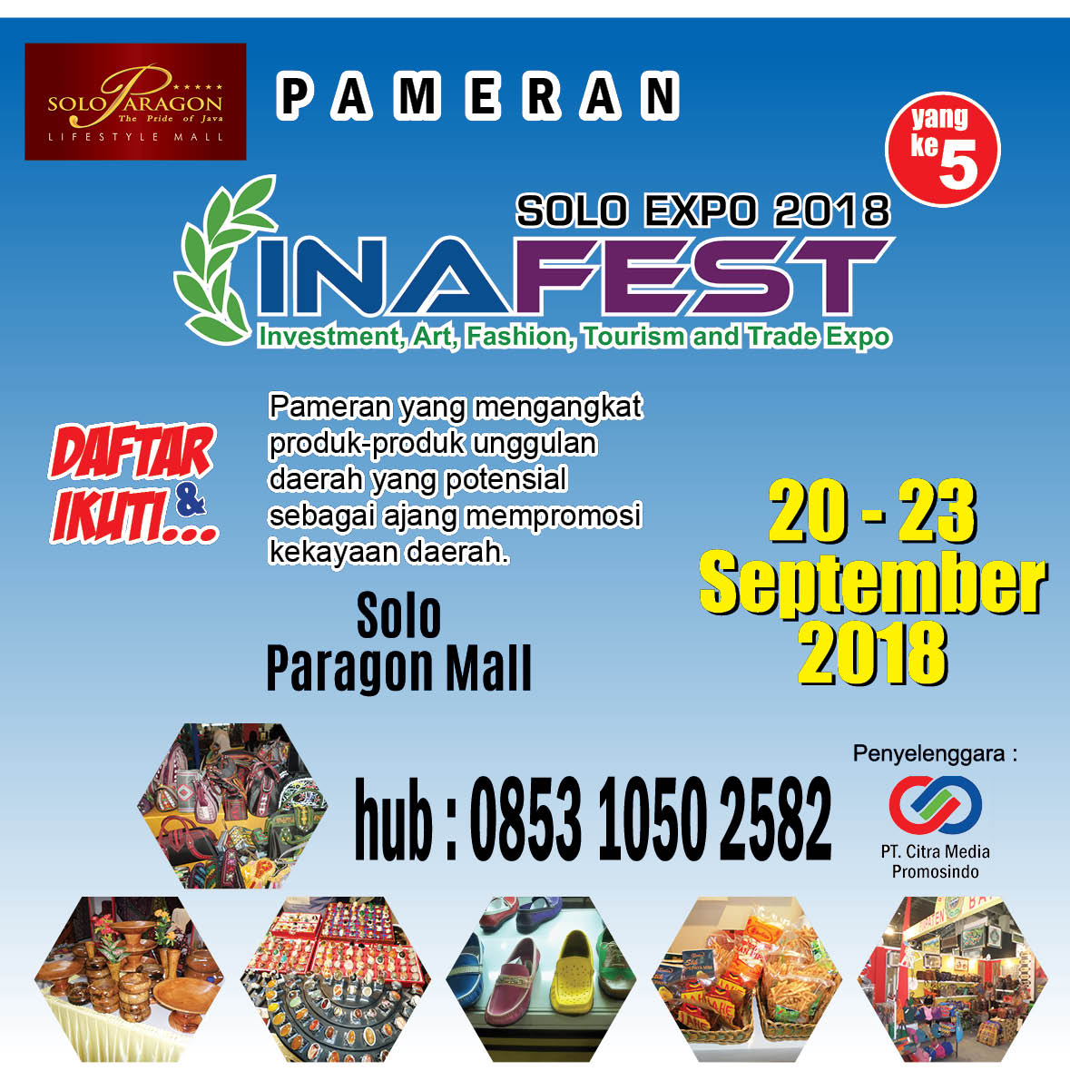 Solo Inafest Expo - Solo Paragon Mall, 22-23 September 2018