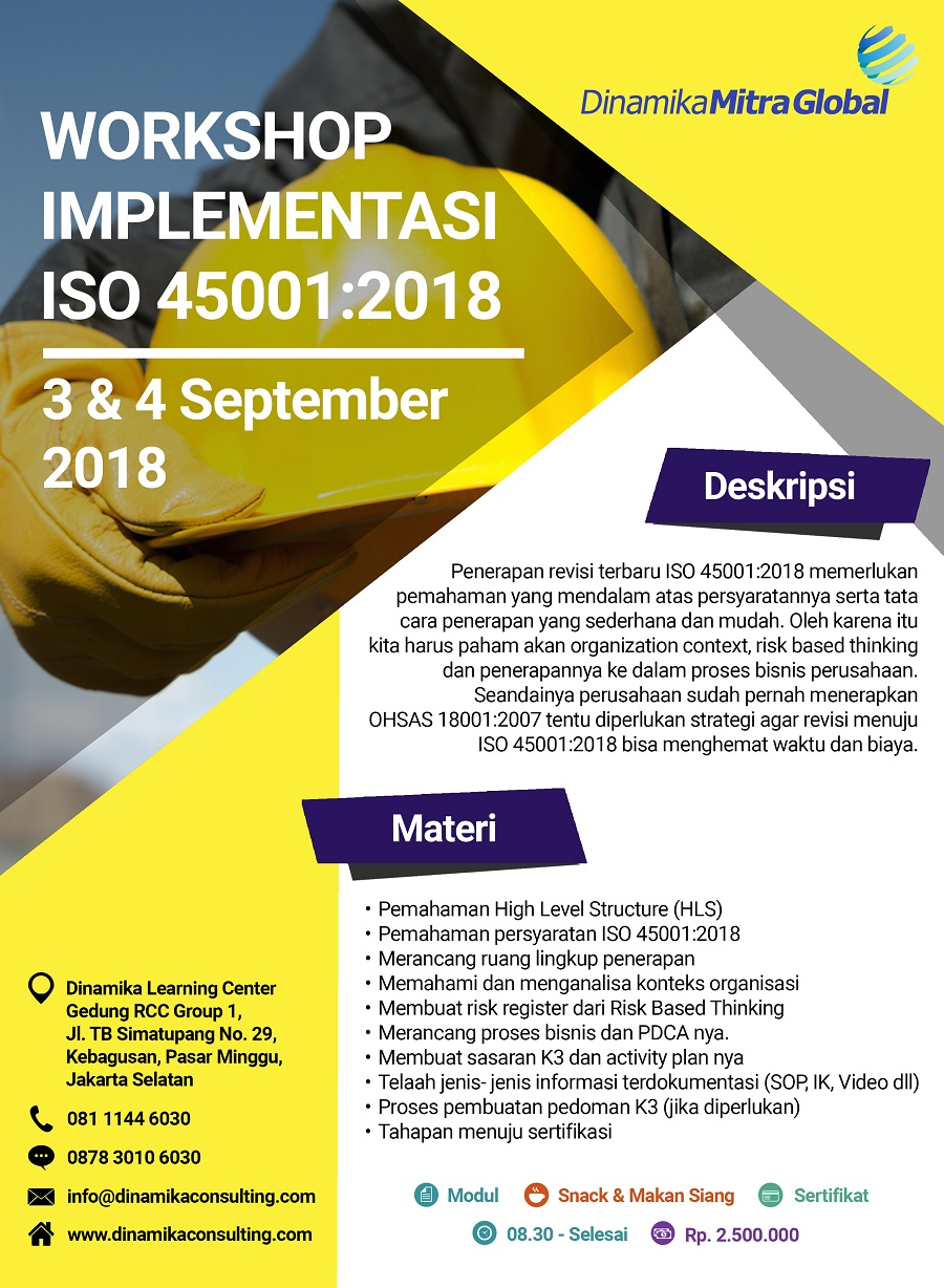 Workshop Implementasi ISO 45001:2018 - Dinamika Learning Center, 3-4 September 2018