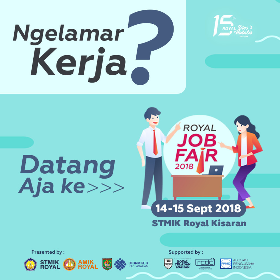 Royal Job Fair - Kampus STMIK Royal, 14-15 September 2018