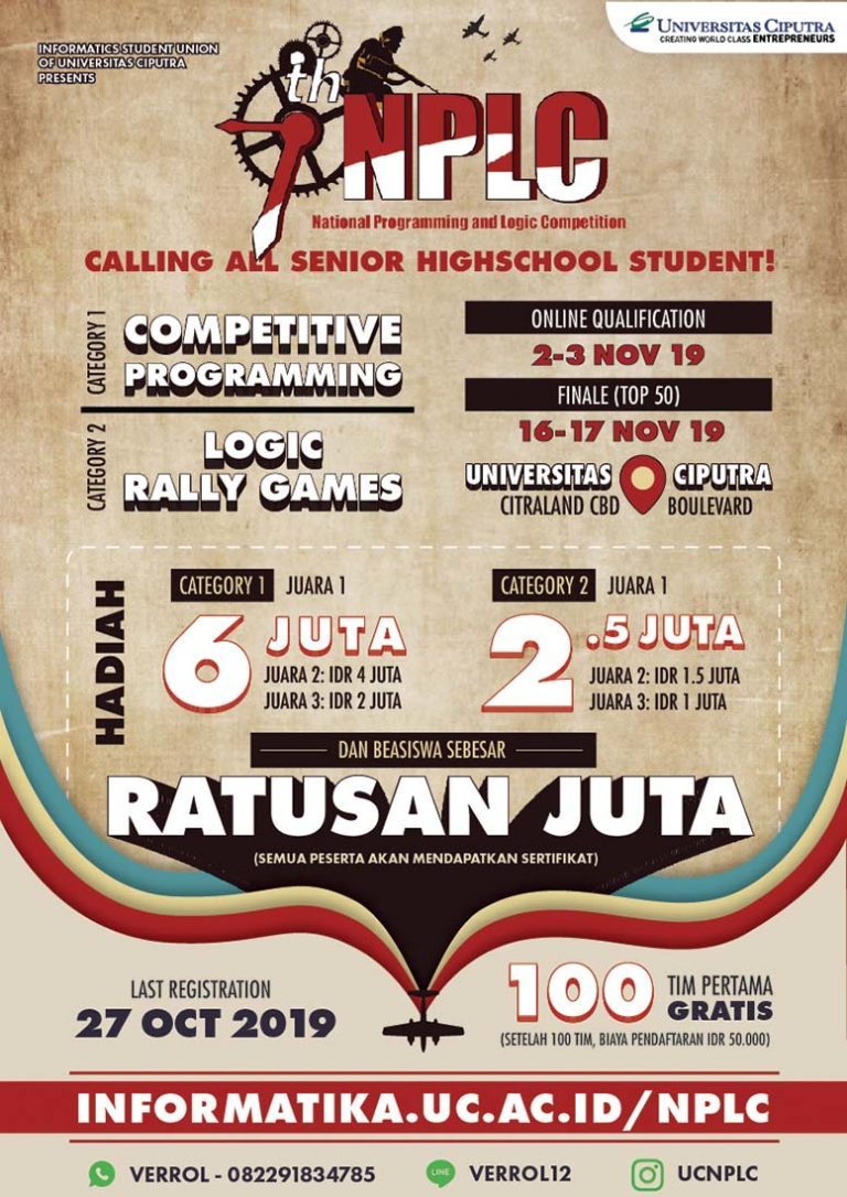 National  Programing and Logic Competition (NPLC)  – Universitas Ciputra Surabaya, 16-17 November 2019