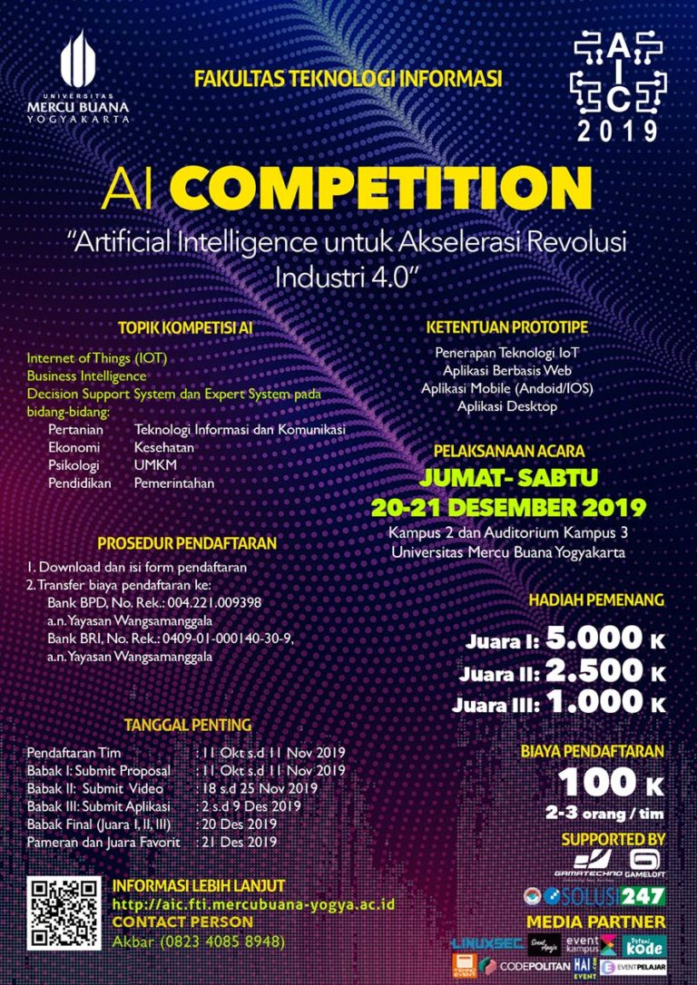 Artificial Intelligence Competition (AIC) FTI – Universitas Mercu Buana Yogyakarta, 11 Oktober – 21 Desember 2019